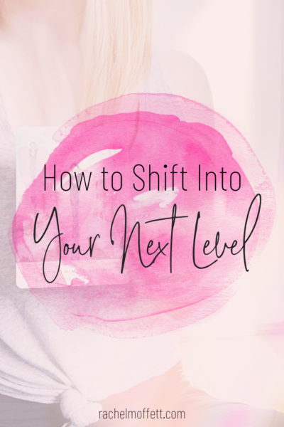shift into your next level