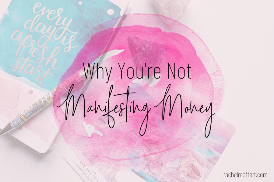 not manifesting money