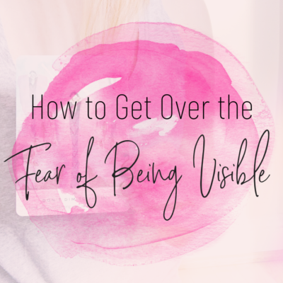 fear of being visible
