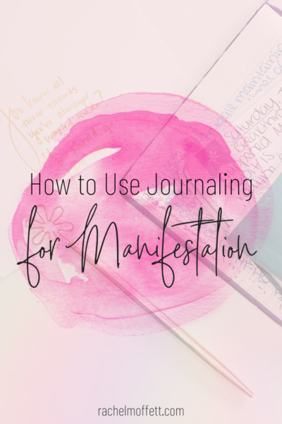journaling for manifestation